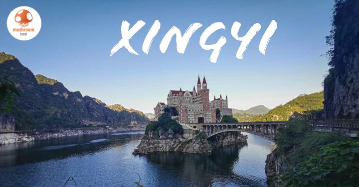 เที่ยวซิงยี่ เมืองธรรมชาติสุดอลังการและปราสาทดิสนีย์ลับ ที่เมืองจีน